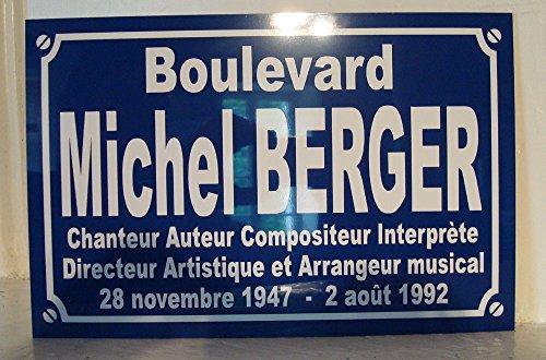 Michel BERGER plaque de rue objet collection cadeau pour fan déco originale