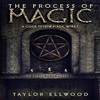 The Process of Magic: A Guide to How Magic Works audiobook cover art