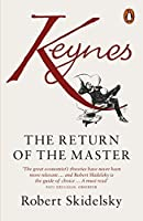Keynes: The Return Of The Master by Robert Skidelsky(2010-09-21)