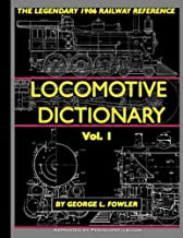 Locomotive Dictionary Volume 1
