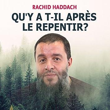 Qu'y a t-il après le repentir ? (Hadith)