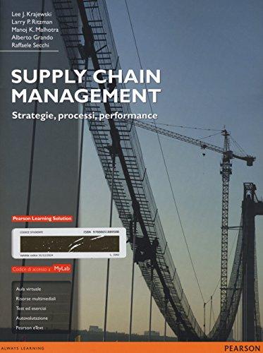 Supply chain management. Strategie, processi, performance. Ediz. mylab. Con aggiornamento online. Con e-book