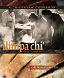 Ilimpa'chi: We're Gonna Eat!: A Chickasaw Cookbook - Vicki Penner