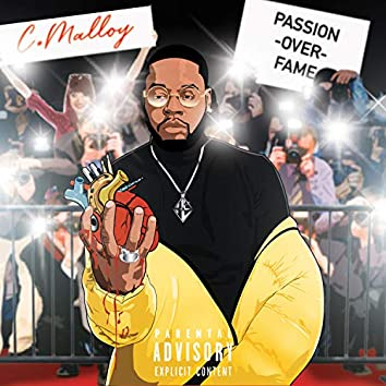 Passion Over Fame