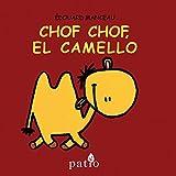 Chof Chof El Camello (Infantil Patio)