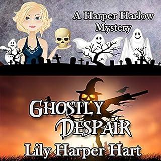 Ghostly Despair     A Harper Harlow Mystery, Book 10              Auteur(s):                                                                                                                                 Lily Harper Hart                               Narrateur(s):                                                                                                                                 Angel Clark                      Durée: 7 h et 8 min     Pas de évaluations     Au global 0,0