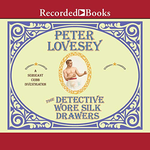 The Detective Wore Silk Drawers cover art