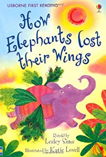 How the Elephants Lost Their Wings