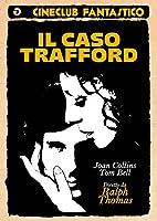 Il Caso Trafford [Italian Edition]