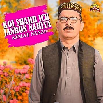 Koi Shahr Ich Janron Nahiya - Single