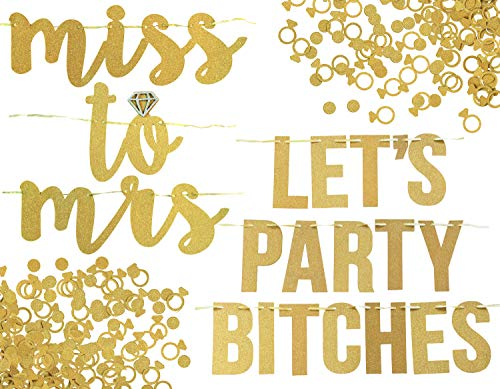 Miss to Mrs, Lets Party Bitches Banner Set. Bachelorette, Engagement or Wedding Party Decorations. 2 Sparkly Banners with Super Fun Diamond Ring and Circle Confetti (Gold)
