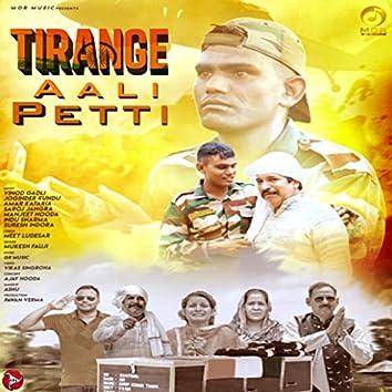 Tiranga Aali Petti - Single