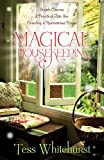 Magical Housekeeping: Simple Charms and Practical Tips for Creating a Harmonious Home (English Edition)