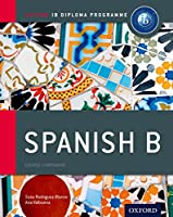 Spanish B: Course Companion (Oxford IB Diploma Programme)
