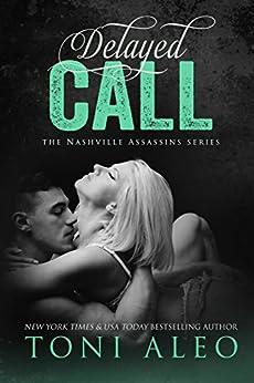 Delayed Call (Nashville Assassins Book 9) by [Toni Aleo]