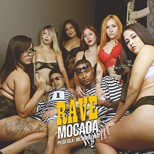 Rave Mocada [Explicit]