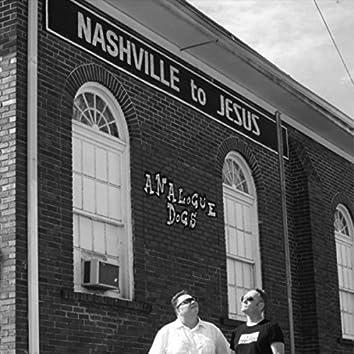 Nashville to Jesus