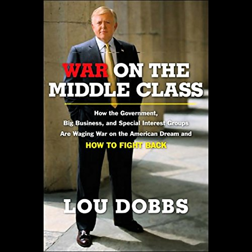 War on the Middle Class audiobook cover art
