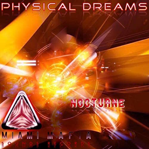 Physical Dreams