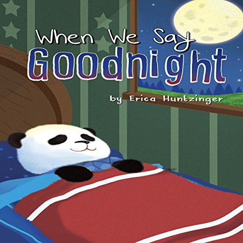 When We Say Goodnight audiobook cover art