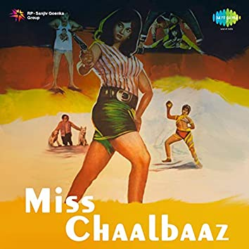 Miss Chaalbaaz (Original Motion Picture Soundtrack)