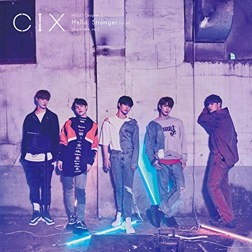 [Album]HELLO Chapter 1. Hello,Stranger(1st EP) – CIX[FLAC + MP3]