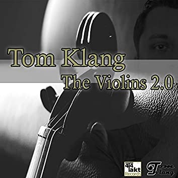 The Violins 2.0