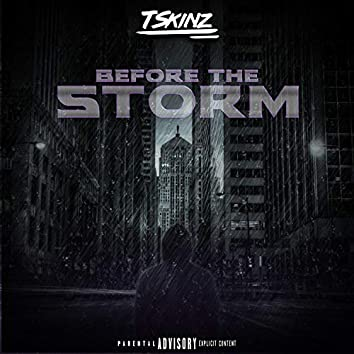 Before the Storm