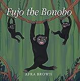 Fujo the Bonobo (English Edition)