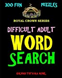 Difficult Adult Word Search: 300 Challenging & Entertaining Themed Puzzles