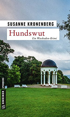 Hundswut: Norma Tanns sechster Fall (Kriminalromane im GMEINER-Verlag) (Privatdetektivin Norma Tann)