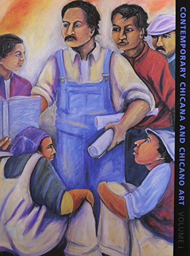 Contemporary Chicana and Chicano Art: Artists, Work, Culture, and Education