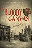A Bloody Canvas: The Mike McTigue Story - Andrew Gallimore