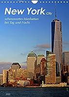 New York - sehenswertes Manhattan bei Tag und Nacht (Wandkalender 2022 DIN A4 hoch): Kurztrip durch die atemberaubenden Strassen im Herzstueck einer pulsierenden US-Metropole (Monatskalender, 14 Seiten )