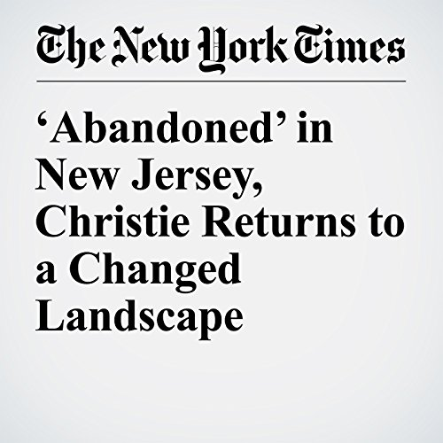 'Abandoned' in New Jersey, Christie Returns to a Changed Landscape audiobook cover art