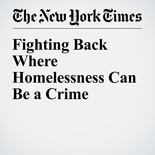 Fighting Back Where Homelessness Can Be a Crime copertina