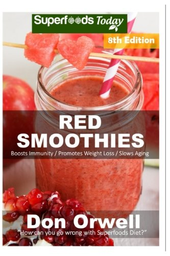 Red Smoothies: Over 90 Blender Recipes, weight loss naturally, green smoothies for weight loss, detox smoothie recipes, sugar detox, detox cleanse juice, detox smoothie recipes, detox program