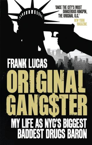 Original Gangster: My Life as NYC's Biggest Baddest Drugs Baron (English Edition)