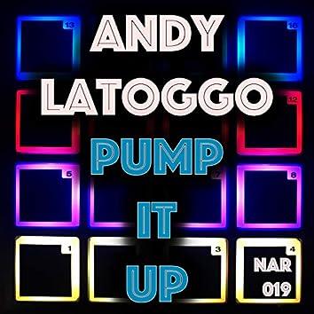 Andy Latoggo / Pump It Up