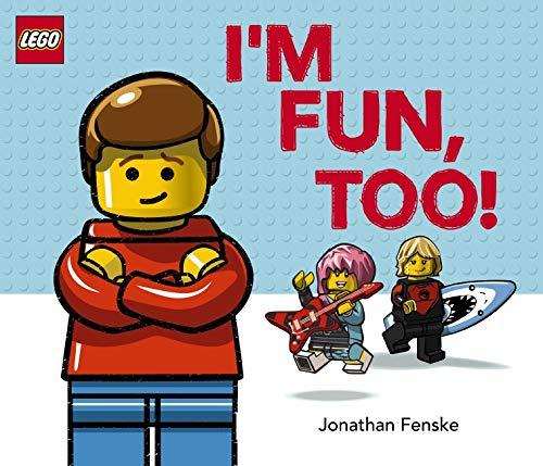 I'm Fun, Too! (A Classic LEGO Picture Book) (LEGO Iconic)
