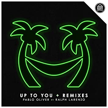 Up To You EP