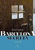 Barcelona secreta Vol.II (Fora de col·lecció)