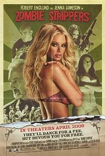 Zombie Strippers Movie Poster (27 x 40 Inches - 69cm x 102cm) (2008) -(Robert Englund)(Jenna Jameson)(Roxy Saint)(Joey Medina)