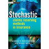 Stochastic Claims Reserving Methods in Insurance by Mario V. W・・スシthrich Michael Merz(2008-06-09)