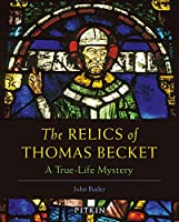 The Relics of Thomas Becket: A True-Life Mystery (Pitkin Guides)