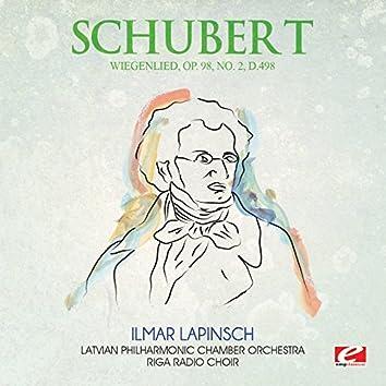 Schubert: Wiegenlied, Op. 98, No. 2, D.498 (Digitally Remastered)