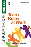 Team Roles at Work (English Edition)