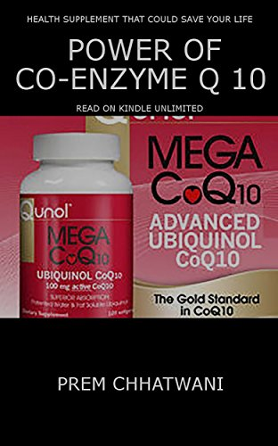 POWER OF CO-ENZYME Q 10: Health Supplement That Could Save Your Life (Health Series Book 6) (English Edition)