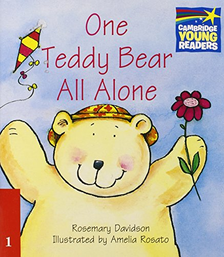 One Teddy Bear All Alone Level 1 ELT Edition (Cambridge Storybooks)