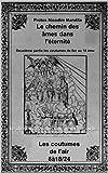 Deuxième partie Les coutumes de 8 À 18: Le chemin des âmes dans l'éternité...